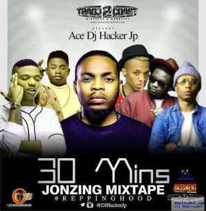 DJ Hacker Jp - 30Mins Jonzing Mix